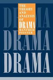 The Theory and Analysis of Drama by Manfred Pfister image