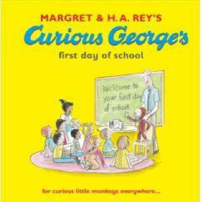 Curious George's First Day at School (Book + CD) by Margret Rey image