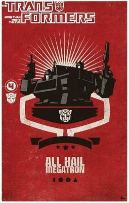 Transformers: All Hail Megatron Volume 4 by Simon Furman