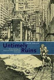 Untimely Ruins by Nick Yablon image