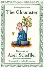 The Gloomster by Axel Scheffler
