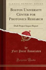 Boston University Center for Photonics Research by Fort Point Associates