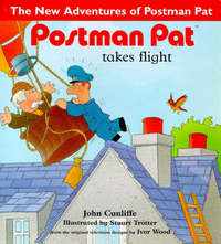 Postman Pat Takes Flight by John Cunliffe image
