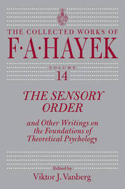 The Sensory Order and Other Writings on the Foundations of Theoretical Psychology by F.A. Hayek image