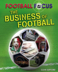 The Business of Football by Clive Gifford image