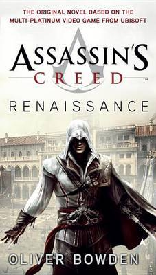 Assassin's Creed: Renaissance (Assassin's Creed #1) (US Ed.) by Oliver Bowden image