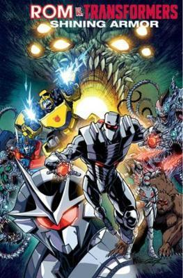 Rom vs. Transformers: Shining Armor by John Barber