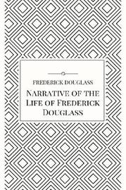 a slave in body and mind in the narrative of the life of frederick douglass an autobiography by fred With perseverance frederick douglass escaped slavery, he made himself free mentally & physically and he explains just how luckily he was to achieve that just like the majority of slaves, frederick washington bailey learned very young that he as a human being had no value or respect in a white.