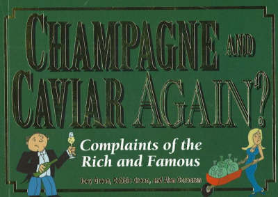 Champagne and Caviar Again? by Joey Green