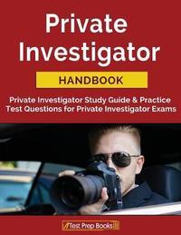 Private Investigator Handbook by Private Investigator Exam Team image