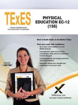TExES Physical Education Ec-12 (158) by Sharon A Wynne