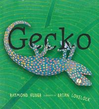 Gecko by Raymond Huber