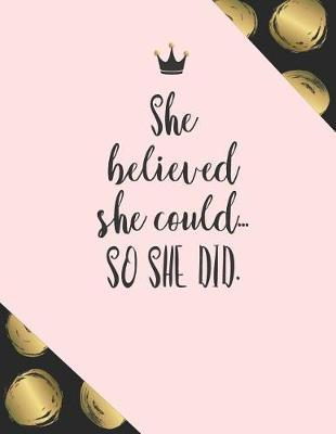 She believed she could... so she did. by Boss Girl Life