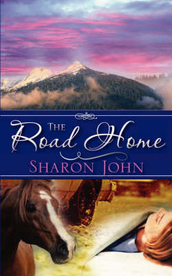 The Road Home by Sharon John image