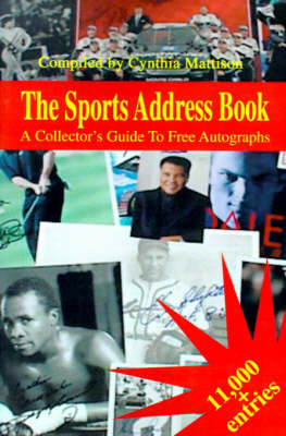 The Sports Address Book: A Collector's Guide to Free Autographs image