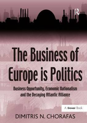 The Business of Europe is Politics by Dimitris N Chorafas image