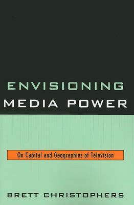 Envisioning Media Power by Brett Christophers image