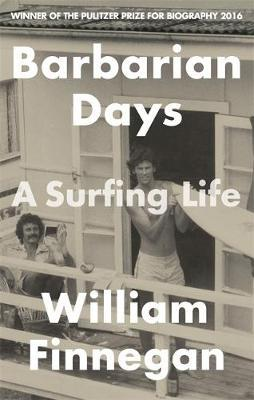 Barbarian Days by William Finnegan image