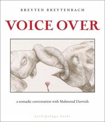 Voice Over by Breyten Breytenbach