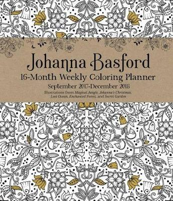 Johanna Basford 2017 2018 16 Month Coloring Weekly Planner Calendar By Image