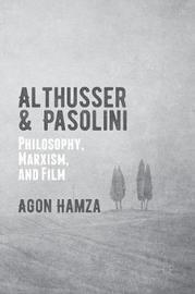 Althusser and Pasolini by Agon Hamza