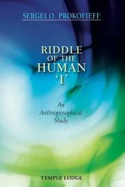 Riddle of the Human 'I' by Sergei O. Prokofieff image