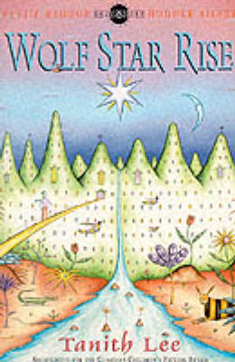 Wolf Tower Sequence: 2: Wolf Star Rise by Tanith Lee