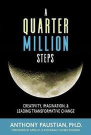 A Quarter Million Steps by Anthony Paustian