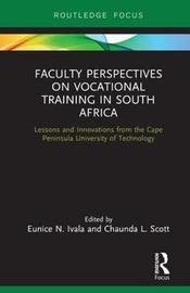 Faculty Perspectives on Vocational Training in South Africa