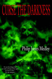 Curse The Darkness by Philip, James Medley image