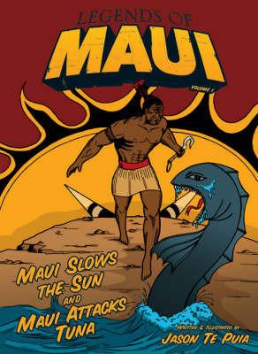 He Korero Mo Maui Pukupuka 1 by Jason te Puia