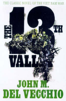 The 13th Valley by John Del Vecchio