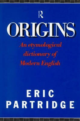 Origins by Eric Partridge