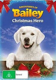 Adventures of Bailey: Christmas Hero on DVD