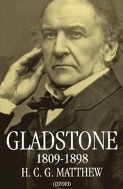 Gladstone 1809-1898 by H.C.G. Matthew image