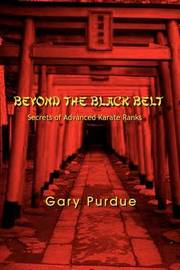 Beyond the Black Belt by Gary Purdue