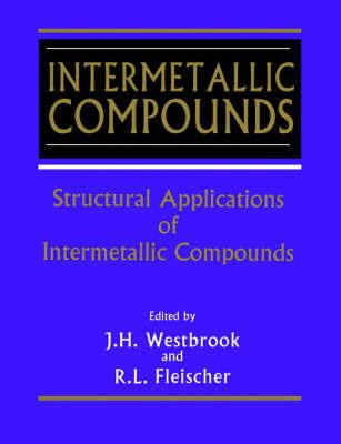 Intermetallic Compounds: v. 3 by J.H. Westbrook