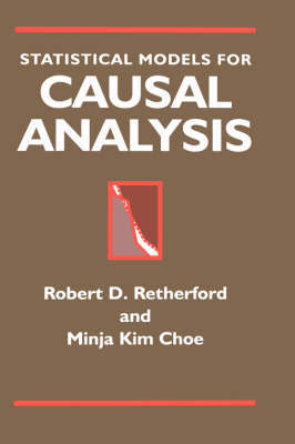 Statistical Models for Causal Analysis by Robert D. Retherford