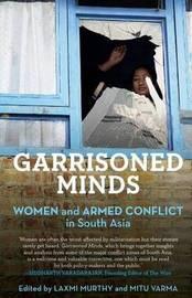 Garrisoned Minds by Laxmi Murthy