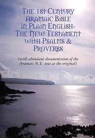 The Original AramaicNew Testament in Plain English by Rev David Bauscher