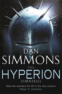 """The Hyperion Omnibus: """"Hyperion"""", """"The Fall of Hyperion"""" (Hyperion #1 & #2) by Dan Simmons image"""