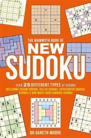 The Mammoth Book of New Sudoku by Gareth Moore