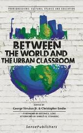 Between the World and the Urban Classroom image