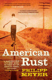 American Rust by Philipp Meyer image