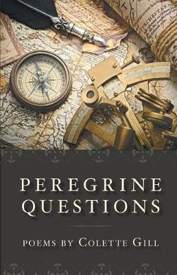 Peregrine Questions by Colette Gill