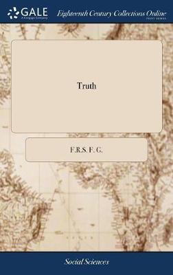 Truth by F R S F G