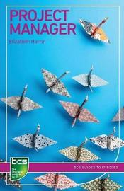 Project Manager by Elizabeth Harrin