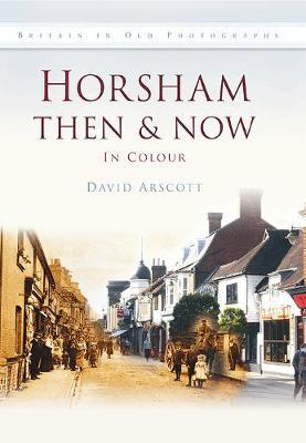 HORSHAM THEN & NOW image