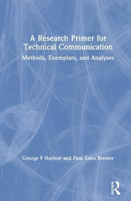 A Research Primer for Technical Communication by Pam Estes Brewer