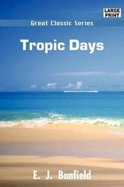 Tropic Days by E.J. Banfield image